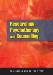 Research Methods in Psychotherapy and Counselling av Rudi Dallos og Arlene Vetere (Heftet)