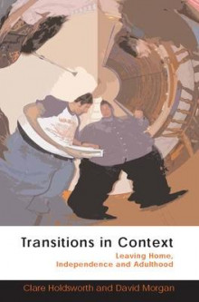 Transitions in Context av Clare Holdsworth og David H. J. Morgan (Heftet)