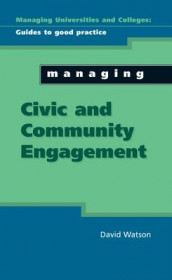 Managing Civic and Community Engagement av David Watson (Heftet)