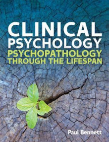 Clinical Psychology: Psychopathology through the Lifespan av Bennett (Heftet)