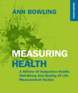 Omslag - Measuring Health: A Review of Subjective Health, Well-being and Quality of Life Measurement Scales