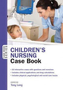 Children's Nursing Case Book av Tony Long (Heftet)