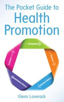 The Pocket Guide to Health Promotion av Glenn Laverack (Heftet)