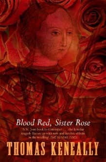 Blood Red, Sister Rose av Thomas Keneally (Heftet)