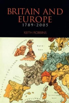 British Isles and Europe 1789-1991 Paper av Keith Robbins (Heftet)