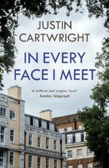 In Every Face I Meet av Justin Cartwright (Heftet)
