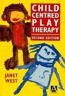 Child-Centred Play Therapy av Janet West (Heftet)