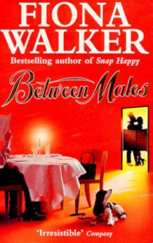 Between males av Fiona Walker (Heftet)