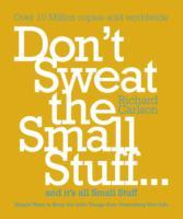 Don't sweat the small stuff - and it's all small stuff av Richard Carlson (Heftet)
