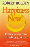 Happiness Now! av Robert Holden (Heftet)