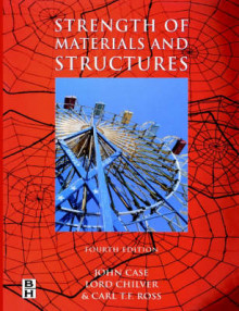 Strength of Materials and Structures av Carl T. F. Ross, The late John Case og Sir A. H. Chilver (Heftet)