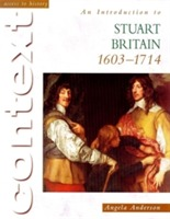 Access To History Context: An Introduction to Stuart Britain, 1610-1714 av Angela Anderson (Heftet)