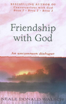 Friendship with God av Neale Donald Walsch (Heftet)