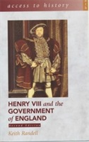 Access to History: Henry VIII and the Government of England av Keith Randell (Heftet)