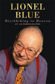 Hitchhiking to Heaven av Lionel Blue (Heftet)