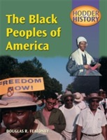 Hodder History: The Black Peoples of America av Douglas Featonby (Heftet)