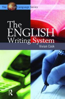 The English Writing System av Vivian J. Cook (Heftet)