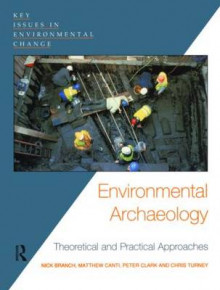 Environmental Archaeology av Chris Turney, Matthew Canti, Nick Branch og Professor Peter Clark (Heftet)
