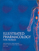 Illustrated Pharmacology for Nurses av Jarle Aarbakke, Ian Kay og Terje Simonsen (Heftet)