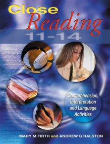 Close Reading 11-14 av Mary M. Firth og Andrew G. Ralston (Heftet)