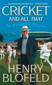 Cricket and All That av Henry Blofeld (Heftet)