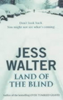 Land of the blind av Jess Walter (Heftet)