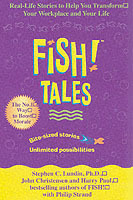 Fish Tales av Stephen C. Lundin, Harry Paul og John Christensen (Heftet)