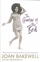 The Centre of the Bed av Joan Bakewell (Heftet)