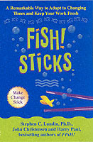 Fish! Sticks av Stephen C. Lundin, Harry Paul og John Christensen (Heftet)
