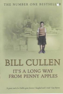 It's a Long Way from Penny Apples av Bill Cullen (Heftet)