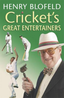 Cricket's Great Entertainers av Henry Blofeld (Heftet)
