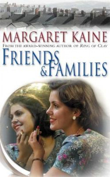 Friends and Families av Margaret Kaine (Heftet)