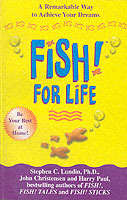 Fish! for Life av Stephen C. Lundin, Harry Paul og John Christensen (Heftet)