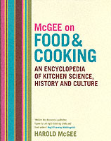 Mcgee on food and cooking: an encyclopedia of kitchen science, history and av Harold Mcgee (Innbundet)