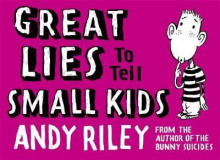 Great lies to tell small kids av Andy Riley (Innbundet)