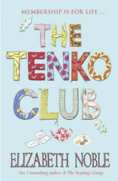 The Tenko club av Elizabeth Noble (Heftet)