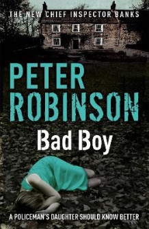 Bad Boy av Peter Robinson (Heftet)