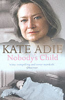 Nobody's Child av Kate Adie (Heftet)