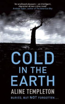 Cold in the earth av Aline Templeton (Heftet)