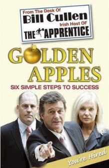 Golden Apples: Six Simple Steps to Success av Bill Cullen (Heftet)