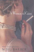 A Woman of Cairo av Noel Barber (Heftet)