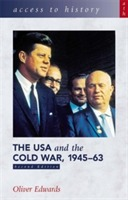 Access to History: The USA and the Cold War 1945-63 av Oliver Edwards (Heftet)