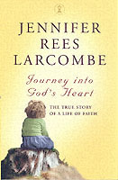 Journey into God's Heart av Jennifer Rees Larcombe (Heftet)