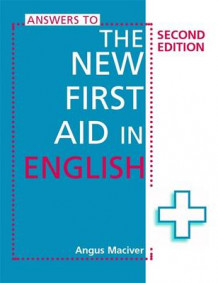 Answers to the New First Aid in English av Angus Maciver (Heftet)