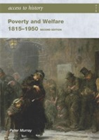Access to History: Poverty and Welfare 1815-1950 av Peter Murray (Heftet)