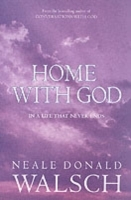 Home with God av Neale Donald Walsch (Heftet)