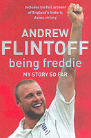 Being Freddie av Andrew Flintoff (Heftet)