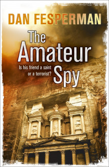 The amateur spy av Dan Fesperman (Heftet)