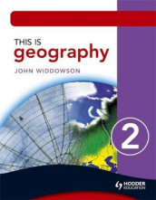 This is Geography 2 Pupil Book av John Widdowson (Heftet)