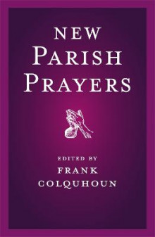 New Parish Prayers av Frank Colquhoun (Heftet)